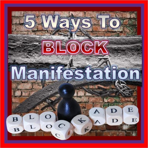 5 Ways to BLOCK Manifestation Image
