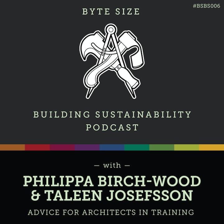 Advice for Architects in Training - Philippa Birch-Wood & Taleen Josefsson - BSBS006
