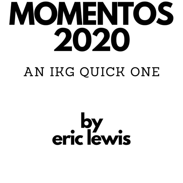 IKG Quick One - Momentos 2020 Image