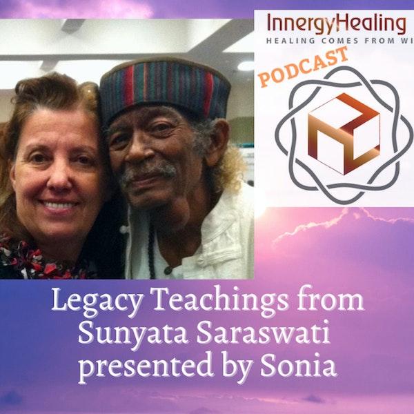 Legacy Teachings from Sunyata Saraswati