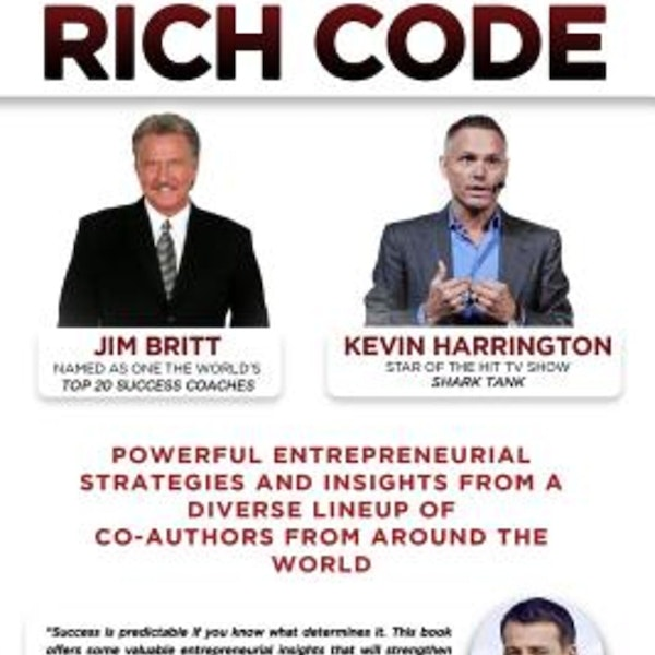 An Opportunity to work with Jim Britt and Kevin Harrington? #crackingtherichcode #bookseries