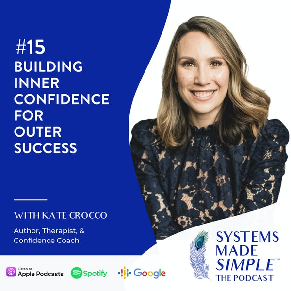 Building Inner Confidence for Outer Success w/ Kate Crocco Image