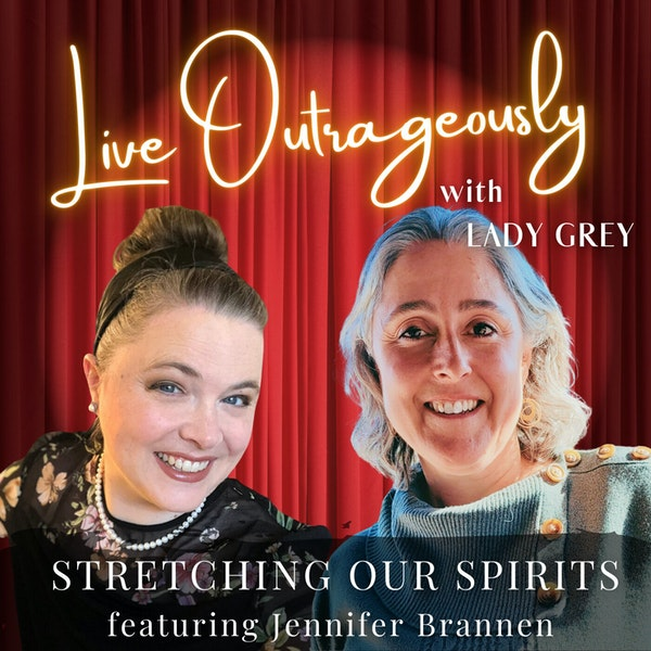 STRETCHING OUR SPIRITS with Jennifer Brannen (Part 1) Image