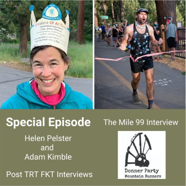 Special Episode - Tahoe Rim Trail FKTs with Helen Pelster and Adam Kimble
