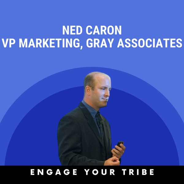 Building trust with prospects w/ Ned Caron