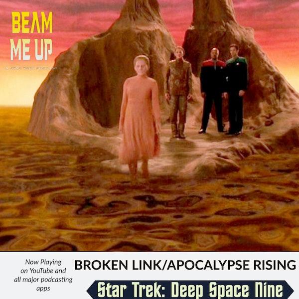 Star Trek: Deep Space Nine | Broken Link/Apocalypse Rising