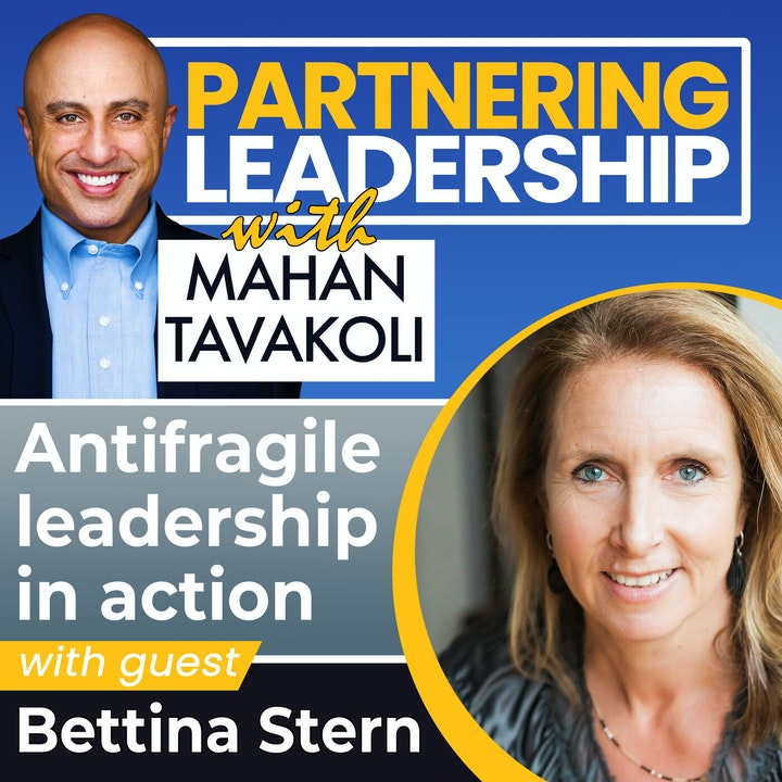 Antifragile leadership in action with Bettina Stern   Leadership Insight