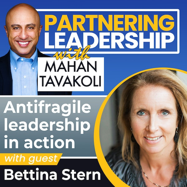 Antifragile leadership in action with Bettina Stern | Leadership Insight Image