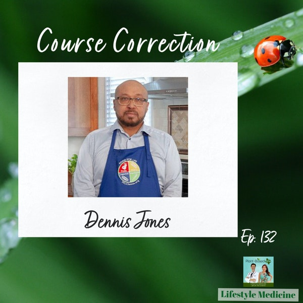 132: Healthy Eating for Diabetes | Course Correction Health Coach Dennis Jones | LM Podcast Image