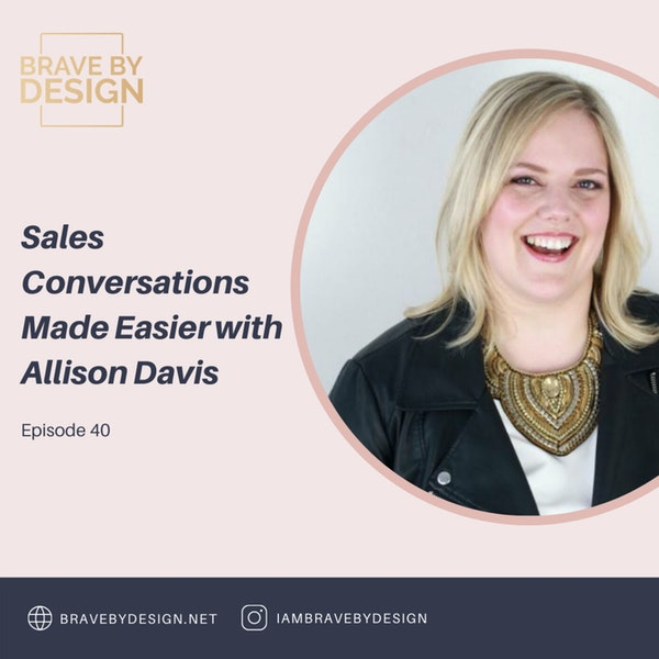 Sales Conversations Made Easier with Allison Davis Image