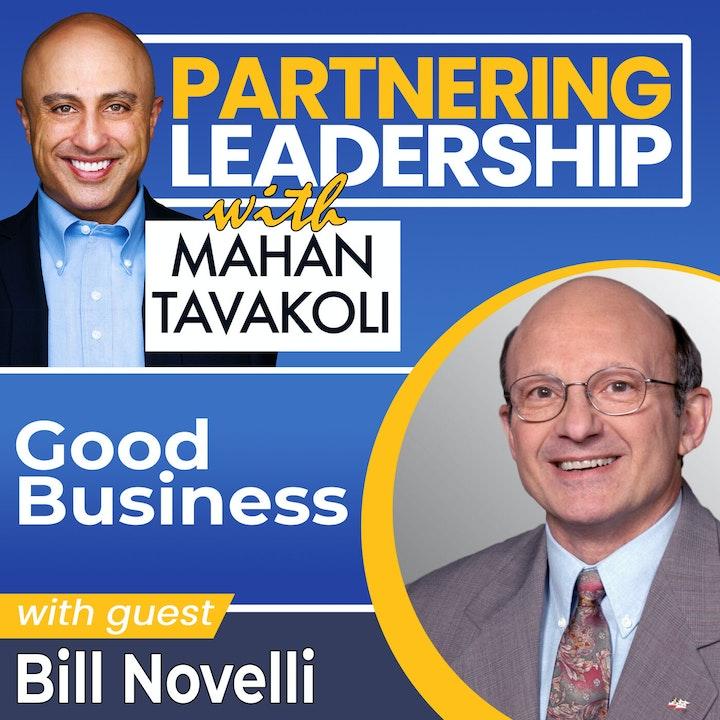 Good business with Professor Bill Novelli    Greater Washington DC DMV Changemakerr