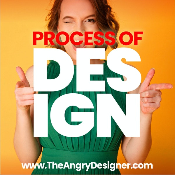 The Process of Design: how to elevate your Creativity, Quality & Rates!