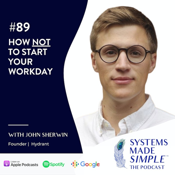 How NOT to Start Your Workday with John Sherwin