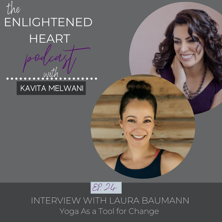 Yoga as a Tool for Change with Laura Baumann