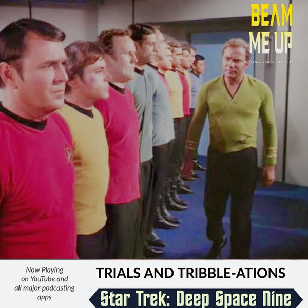 Star Trek: Deep Space Nine | Trials and Tribble-ations