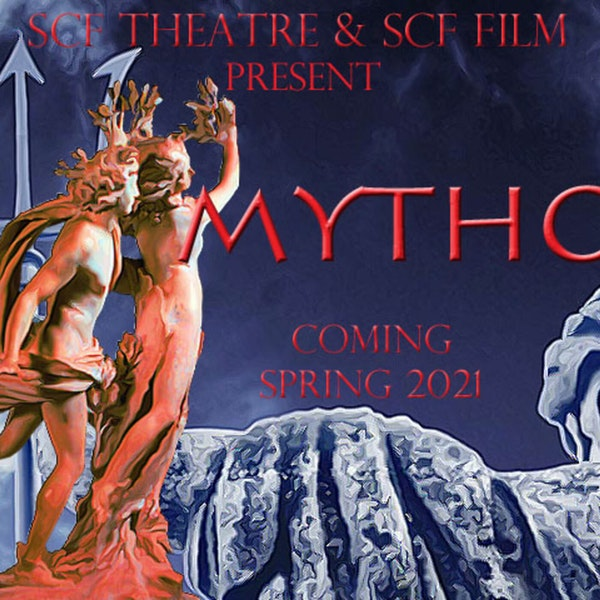 Mythos Project, an SCF Theatre and SCF Film Collaborative Production Image