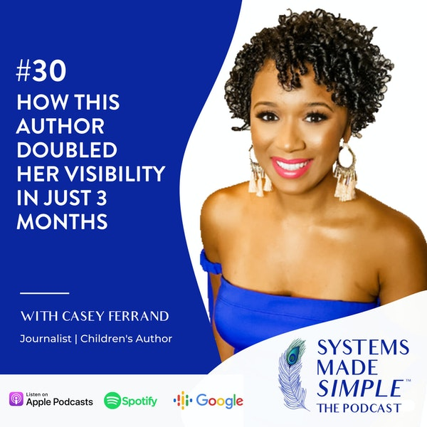 How This Author Doubled Her Visibility in Just 3 Months with Casey Ferrand Image