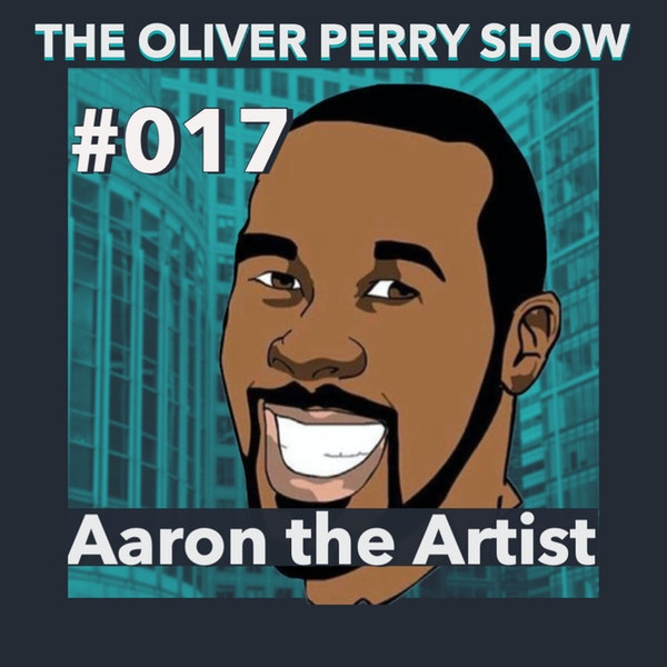 """Just Put It Out : Aaron """"The Artist"""""""