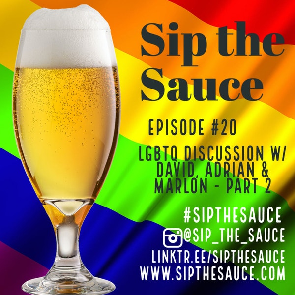 Ep.20 LGBTQ Discussion - Part 2 Image