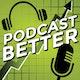 Podcast Better Album Art