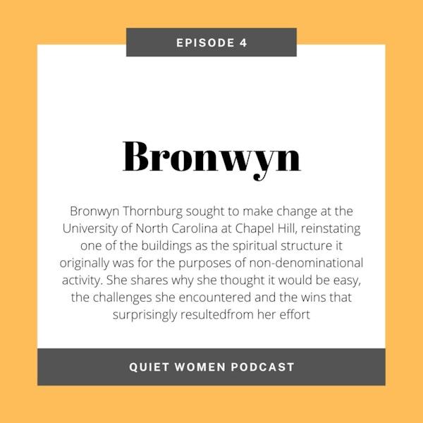 Episode 4 - Bronwyn Image