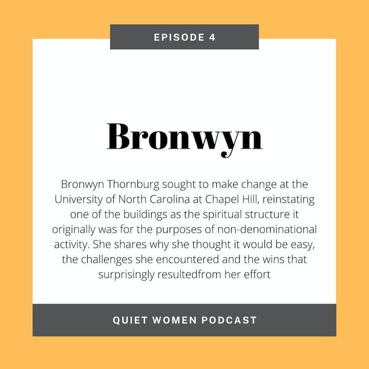 Episode 4 - Bronwyn