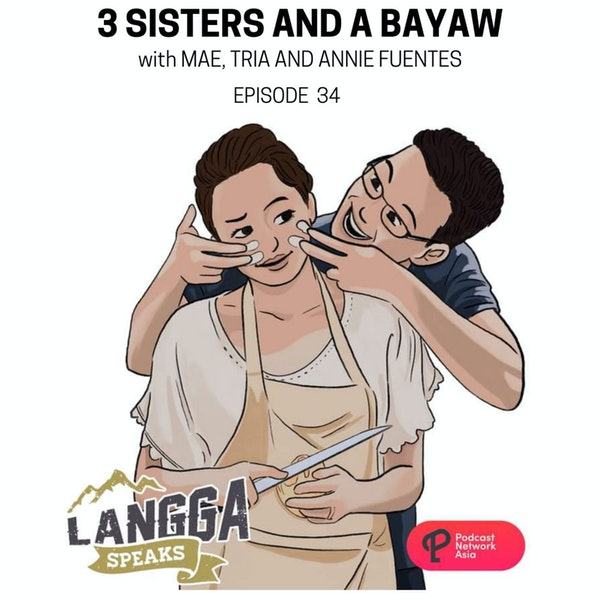 LSP 34: 3 Sisters and A Bayaw Image