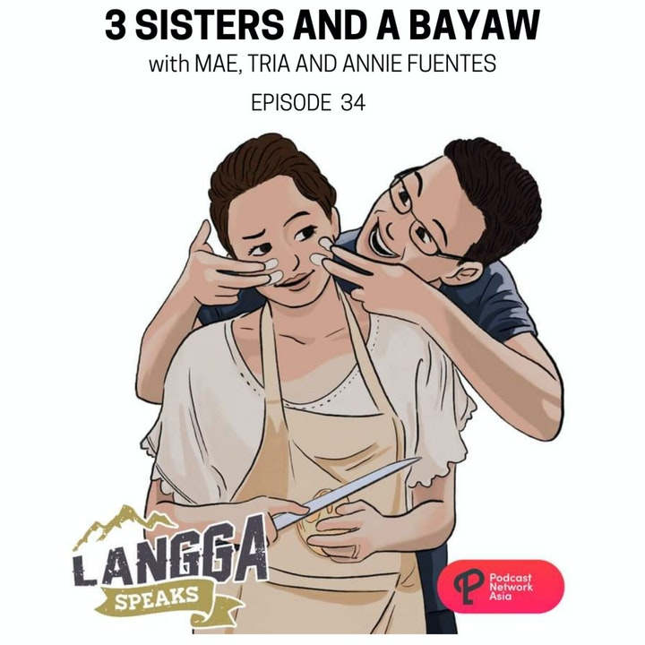 LSP 34: 3 Sisters and A Bayaw