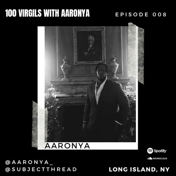 100 Virgils with Aaronya EP 008