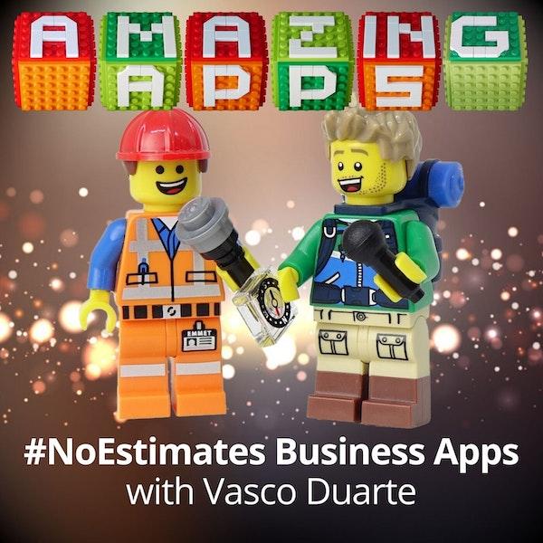 #NoEstimates Business Applications with Vasco Duarte