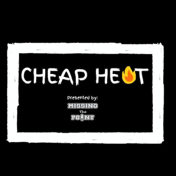 #22 - Cheap Heat: Montreal Screwjob