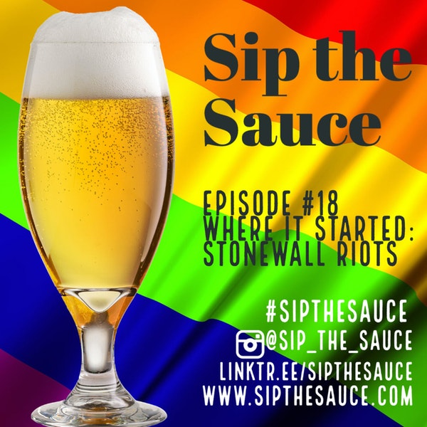 Ep.18 Where it Started: Stonewall Riots Image