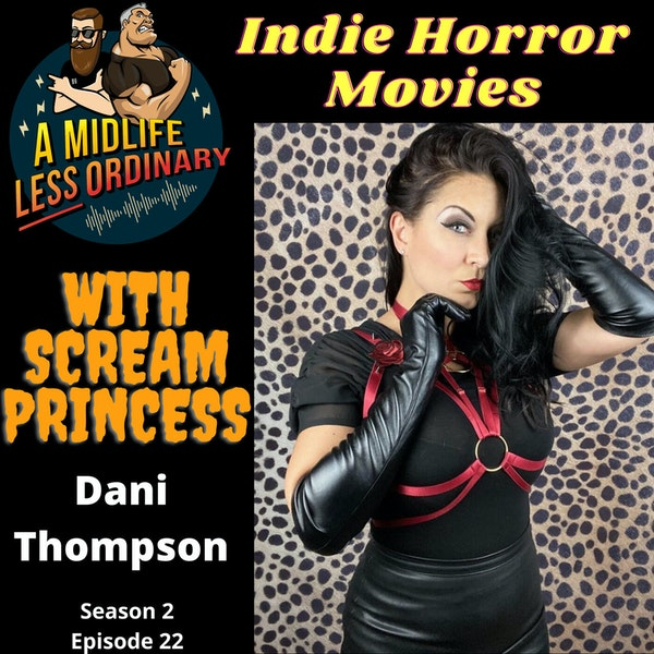 Indie Horror Movies - With Dani Thompson