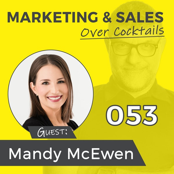 053: Is Your Content Organically Certified? with MANDY McEWEN Image