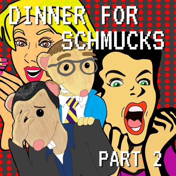 Dinner for Schmucks Part 2 Image