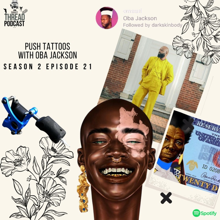 Push Tattoos with Oba Jackson in Wilmington, Delaware S 2 EP 21