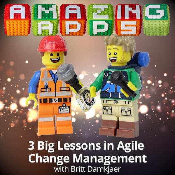 3 Big Lessons in Change Management with Britt Damkjaer