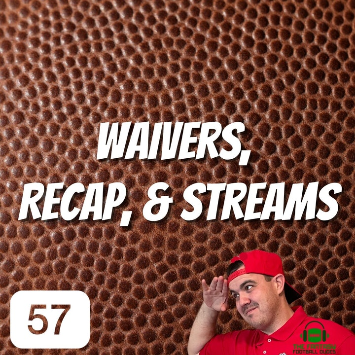 Waiver Show, week 5 recap + Dudes & Duds + Streamers & handcuffs
