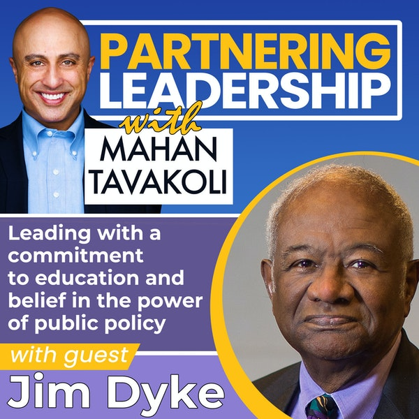 Leading with a commitment to education and belief in the power of public policy with Jim Dyke | Changemaker Image
