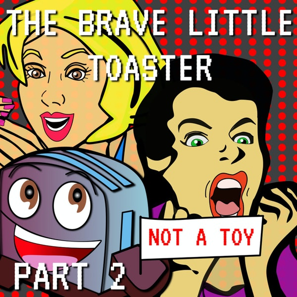 The Brave Little Toaster Part 2 Image