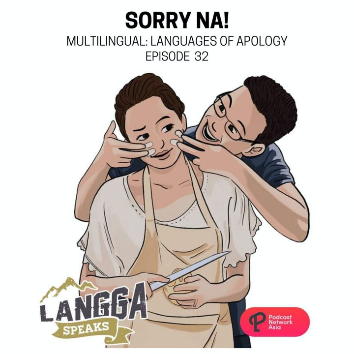 LSP 32: Sorry Na! (Multilingual: Languages of Apology)