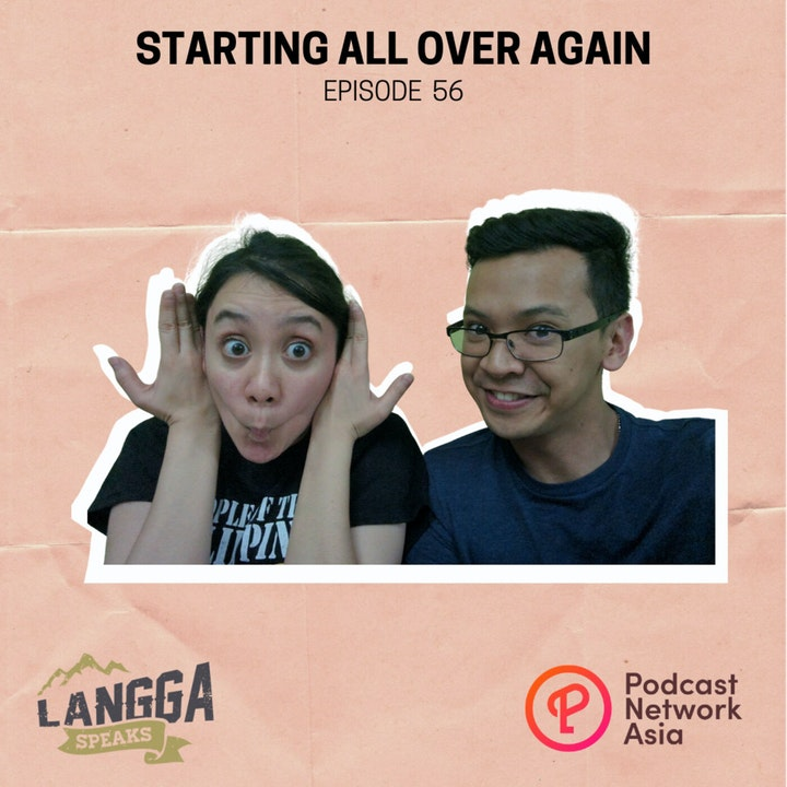 LSP 56: Starting All Over Again