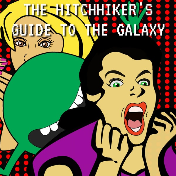 Shocked Talk: The Hitchhiker's Guide to the Galaxy Image