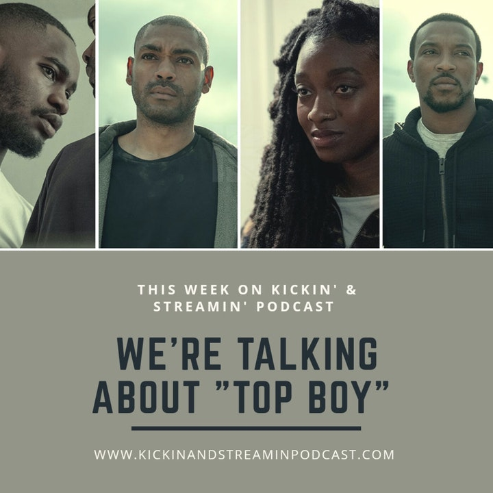 Ep. 36 We're Talking About Top Boy