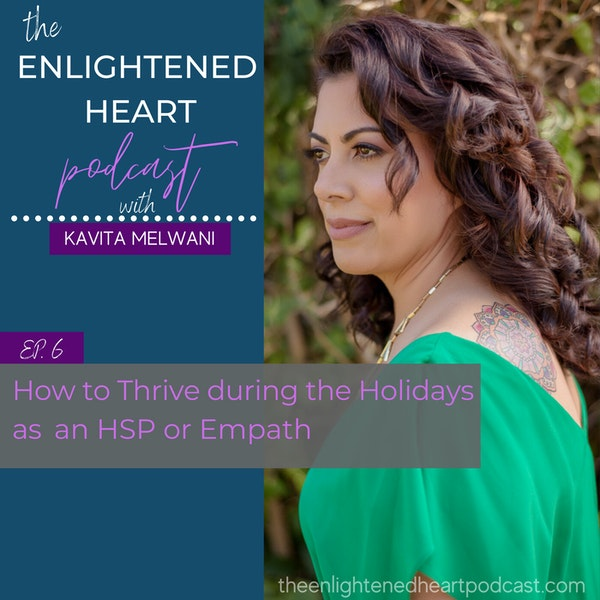 How to Thrive During the Holidays as an HSP/Empath Image