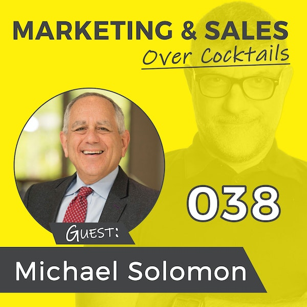 038: Understanding Why Your Customers Buy, with Michael Solomon Image