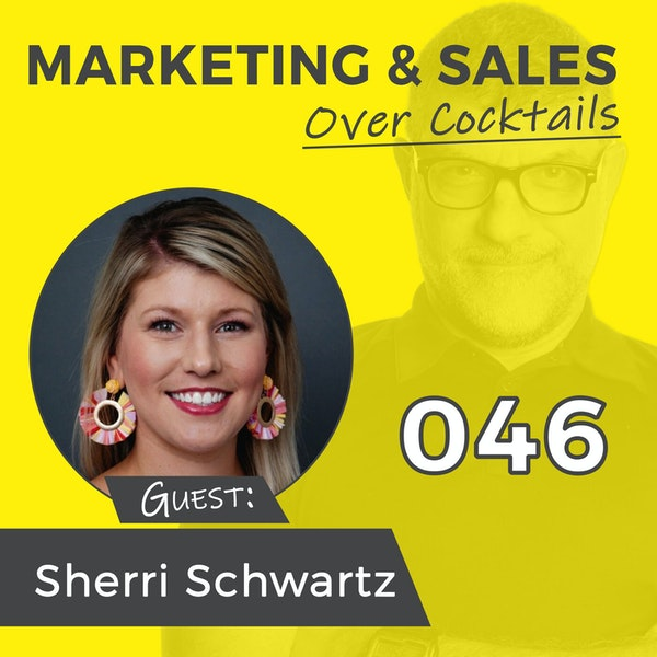 046: Can Sales and Marketing REALLY Work Together? with SHERRI SCHWARTZ Image