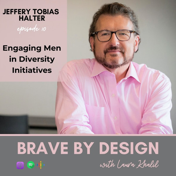 Engaging Men in Diversity Initiatives with Jeffery Tobias Halter Image
