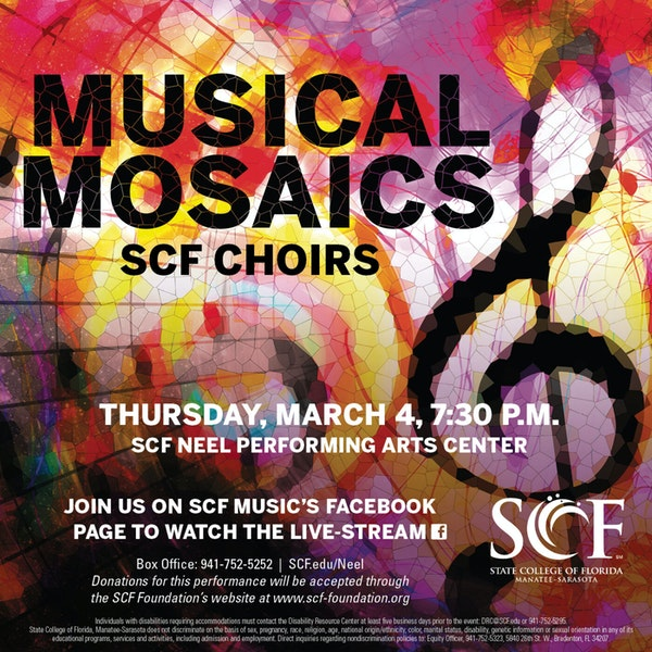 Musical Mosaics-Presented by the SCF Concert and Chamber Choirs, Thursday, March 4, 7:30 p.m.-Facebook Livestream