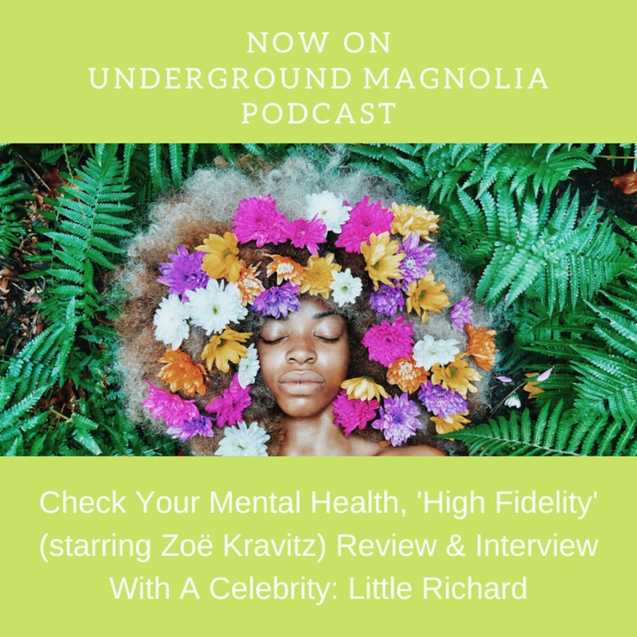 Check Your Mental Health, High Fidelity (starring Zoë Kravitz) Review & Interview With A Celebrity: Little Richard